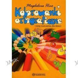 Kolorowanki ortograficzne i inne ćwiczenia dla dzieci - Magdalena Hinz