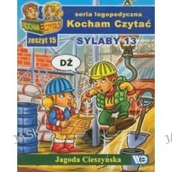 Kocham Czytać Zeszyt 15 Sylaby 13 - Jagoda Cieszyńska