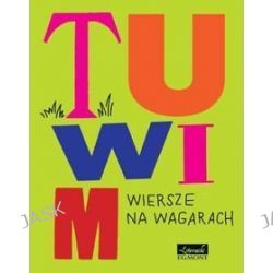Wiersze na wagarach - Julian Tuwim