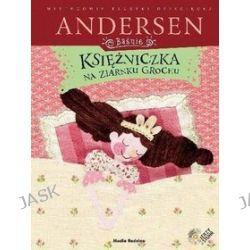 Księżniczka na ziarnku grochu + CD - Hans Ch. Andersen, H. Ch. Andersen