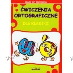 Łatwe ćwiczenia ortograficzne U-Ó - Beata Guzowska