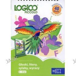 Logico Piccolo. Głoski, litery, sylaby, wyrazy (6-8 lat)