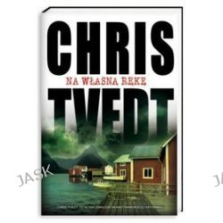 Na własną rękę - Chris Tvedt, Chris Tvedt