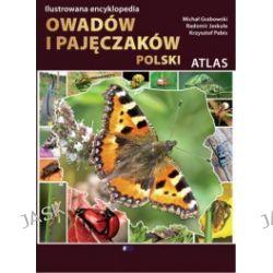 Atlas. Ilustrowana encyklopedia owadów i pajęczaków Polski