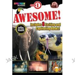 Awesome! Reader, Grades Preschool - 1, Spectrum Readers by Spectrum, 9781623991586.