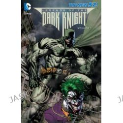 Batman Legends of the Dark Knight, Volume 1 by Various, 9781401242398.