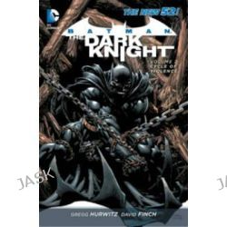 Batman the Dark Knight, Cycle of Violence Volume 2 by David Finch, 9781401240745.