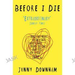 JENNY DOWNHAM DIE I BEFORE