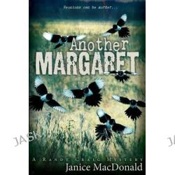 Another Margaret, Randy Craig Mysteries by Janice MacDonald, 9780888015518.