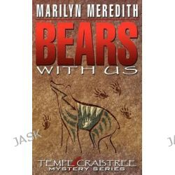 Bears with Us by Marilyn Meredith, 9781606592649.
