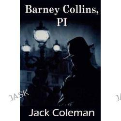 Barney Collins, Pi by Jack Coleman, 9781480109933.