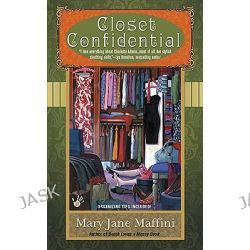 Closet Confidential, Charlotte Adams Mysteries by Mary Jane Maffini, 9780425235645.