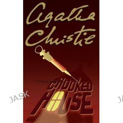 Crooked House, Agatha Christie Collection by Agatha Christie, 9780007136865.