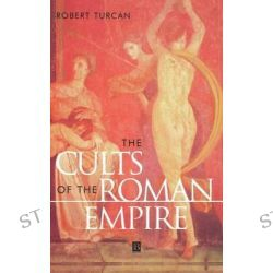 a study of the cults of the roman empire by robert turcan