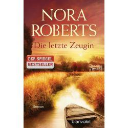 Bücher: Die letzte Zeugin  von Nora Roberts