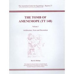 The Tomb of Amenemope at Thebes (TT 148): v. 1, Architecture, Texts and Decoration by Boyo G. Ockinga, 9780856688249.