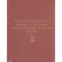 The Late Bronze Egyptian Garrison at Beth Shan, Drama Series by Frances W. James, 9780924171277.