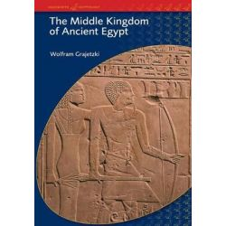The Middle Kingdom of Ancient Egypt, History,Archaeology and Society by Wolfram Grajetzki, 9780715634356.