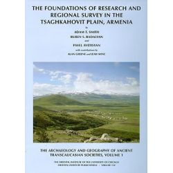 The Archaeology and Geography of Ancient Transcaucasian Societies, Volume I: Volume 1, The Foundations of Research and R