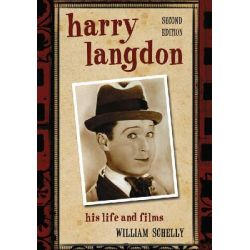 Harry Langdon, His Life and Films by William Schelly, 9780786436910.