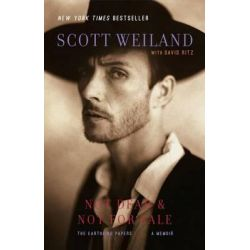 Not Dead & Not For Sale by Scott Weiland, 9780743297172.