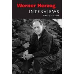Werner Herzog, Interviews by Eric Ames, 9781617039683.