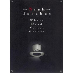 Where Dead Voices Gather by Nick Tosches, 9780316895378.