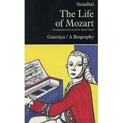 The Life of Mozart, Prose (Guernica) by Henri Beyle Stendhal ...
