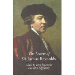 The Letters of Sir Joshua Reynolds, Paul Mellon Centre for Studies in British Art by Sir Joshua Reynolds, 9780300087338.