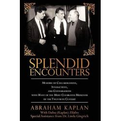 Splendid Encounters, Memoirs of Collaborations, Interactions, and Conversations With Many of the Most Celebrated Musicians of the Twentieth Century by Dafna Zilafro, 9781440132001.