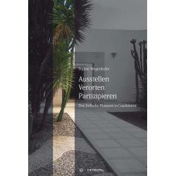 Bücher: Ausstellen, Verorten, Partizipieren  von Sophie Wagenhofer