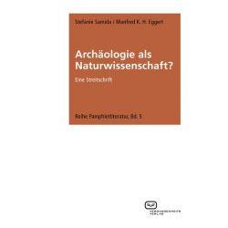Bücher: Archäologie als Naturwissenschaft?  von Stefanie Samida,Manfred K. H. Eggert