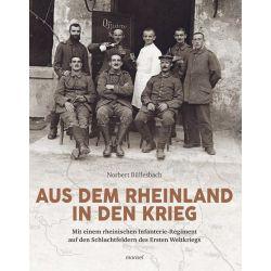 Bücher: Aus dem Rheinland in den Krieg  von Norbert Büllesbach