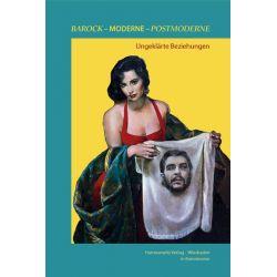 Bücher: Barock - Moderne - Postmoderne: ungeklärte Beziehungen