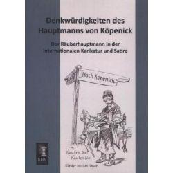 Bücher: Denkwürdigkeiten des Hauptmanns von Köpenick  von Anonymus