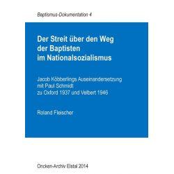 Bücher: Der Streit über den Weg der Baptisten im Nationalsozialismus  von Roland Fleischer