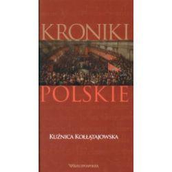 Kuźnica Kołłątajowska. Kroniki polskie.Tom 17