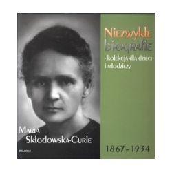 Maria Skłodowska-Curie 1867-1934.