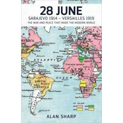 28 june makers of the modern world haus publishing by alan sharp 9781908323750 na Haus sklep internetowy