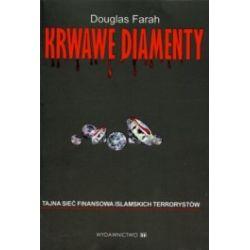 Krwawe diamenty. Tajna sieć finansowa islamskich terrorystów