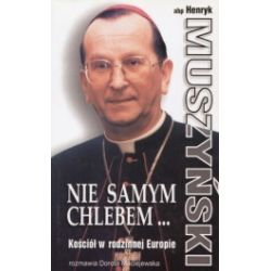 Nie samym chlebem, Kościół w rodzinnej Europie