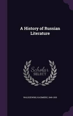 history of russian literature He joins signature to discuss the relevance of russian literature today, and its  long history alongside american literature it may seem shocking.