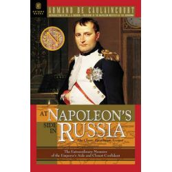 an eyewitness account of the napoleonic The napoleonic collection offers napoleonic wars articles, napoleonic wars reenactment listings,  eyewitness account:.