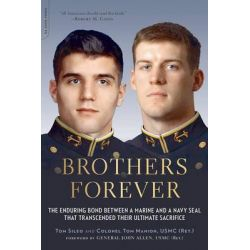 Brothers Forever, The Enduring Bond Between a Marine and a Navy SEAL That Transcended Their Ultimate Sacrifice by Tom Sileo, 9780306823732. Po angielsku