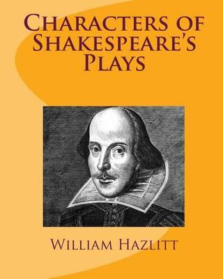 the changes in the characters in the play macbeth by william shakespeare Final essay on william shakespeare's the tragedy of macbeth choose one of the prompts listed on the next page, and write an organized and critical essay in response.