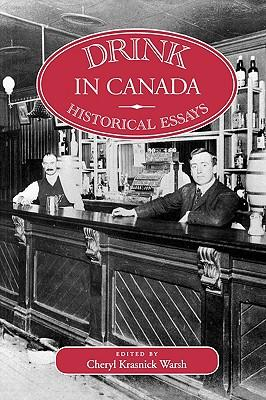 drink in canada historical essays Access to over 100,000 complete essays and term  i personally don't drink the amount of water i should be drinking only  but in a country like canada,.