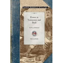 Down in Tennessee and Back by Way of Ric, Civil War by Edmund Kirke, 9781429015103. Po angielsku