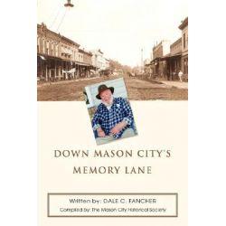 Down Mason City's Memory Lane by Dale C. Fancher, 9780595435289. Po angielsku