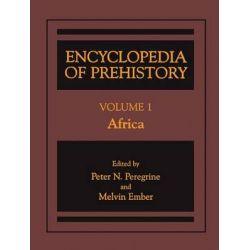 Encyclopedia of Prehistory, Africa Volume 1 by Peter N. Peregrine, 9781468471281.