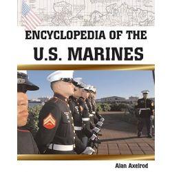 Encyclopedia of the U.S. Marines by Alan Axelrod, 9780816047147. Po angielsku